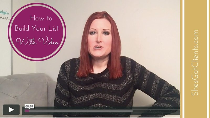 4 Hot Ways to Build Your List With Video